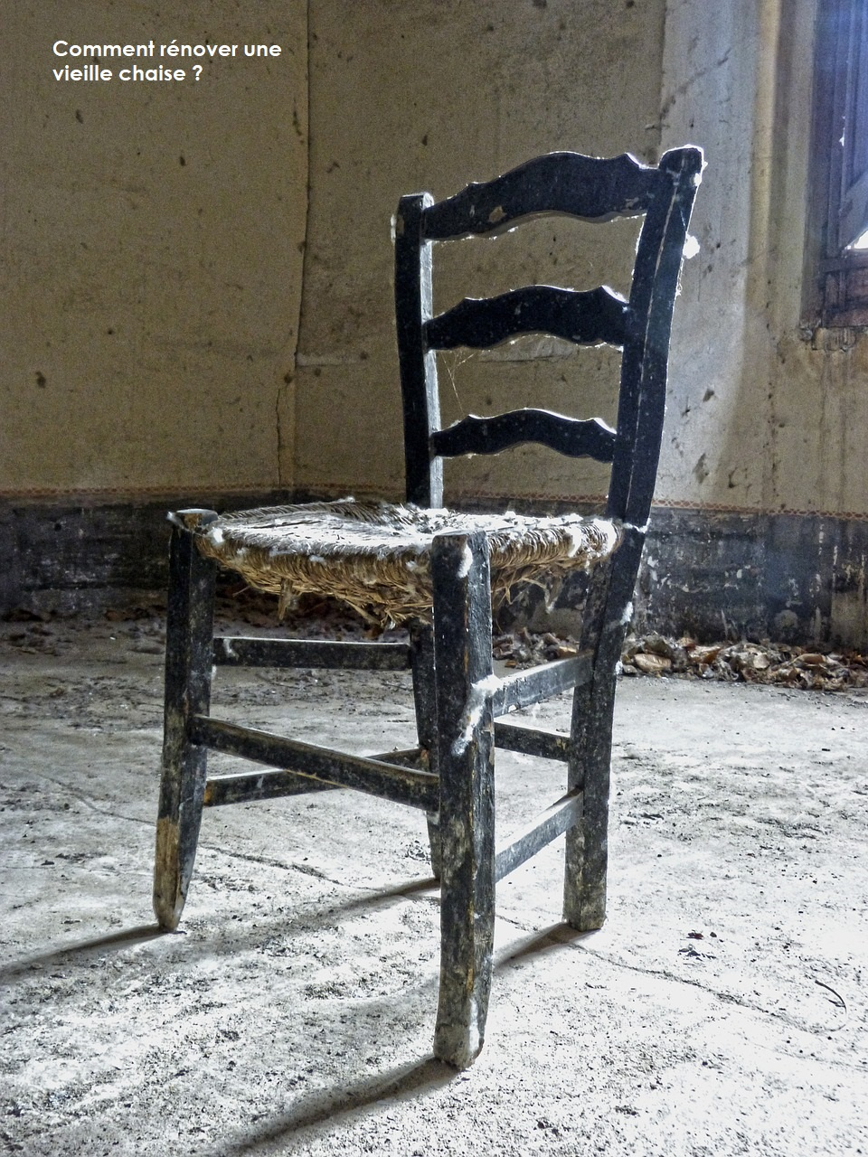 Comment rénover une vieille chaise ?